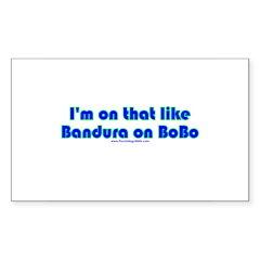 Bandura on Bobo Rectangle Decal