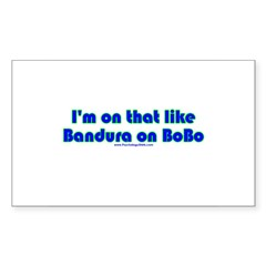 Bandura on Bobo Rectangle Sticker 50 pk)