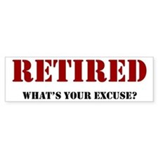 Funny Retirement Bumper Bumper Sticker