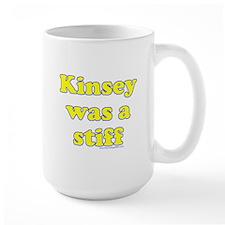 Kinsey Was A Stiff Mug