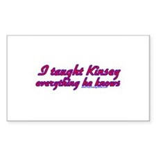 I Taught Kinsey Rectangle Decal