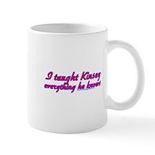 I Taught Kinsey Mug