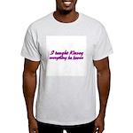 I Taught Kinsey Light T-Shirt