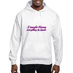 I Taught Kinsey Hooded Sweatshirt