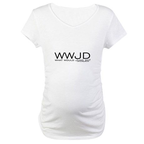 What Would Jung Do? Maternity T-Shirt