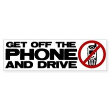 Get off the phone! Bumper Bumper Sticker