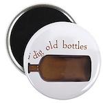 I Dig Old Bottles Magnet