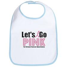 Let's Go Pink For BCA Bib