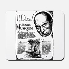 Benito Mussolini Poster Mousepad