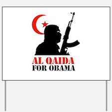 Al Qaida for Obama Yard Sign