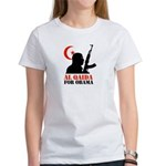 Al Qaida for Obama Women's T-Shirt