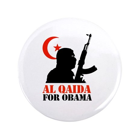 "Al Qaida for Obama 3.5"" Button (100 pack)"