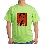 Anti-Obama: No He Can't Green T-Shirt