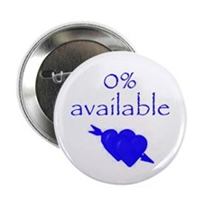 """Romantic 0% Available 2.25"""" Button (10 pack)"""