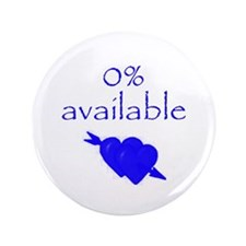 "Romantic 0% Available 3.5"" Button"