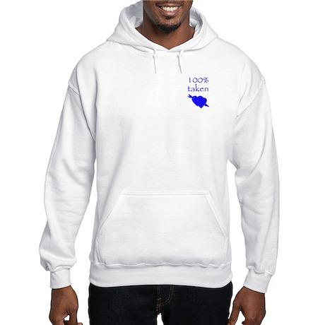 Romantic 100% Taken Hooded Sweatshirt