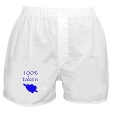 Romantic 100% Taken Boxer Shorts