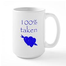 Romantic 100% Taken Mug