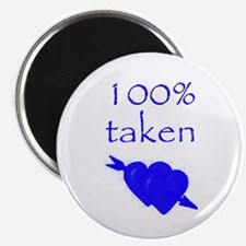 Romantic 100% Taken Magnet