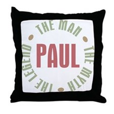 Paul Man Myth Legend Throw Pillow