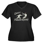 Curses Foiled Again Women's Plus Size V-Neck Dark