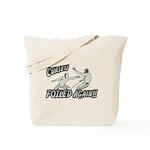 Curses Foiled Again Tote Bag