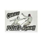 Curses Foiled Again Rectangle Magnet