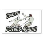Curses Foiled Again Rectangle Sticker