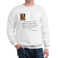 """Goldwater """"Extremism"""" Sweatshirt"""