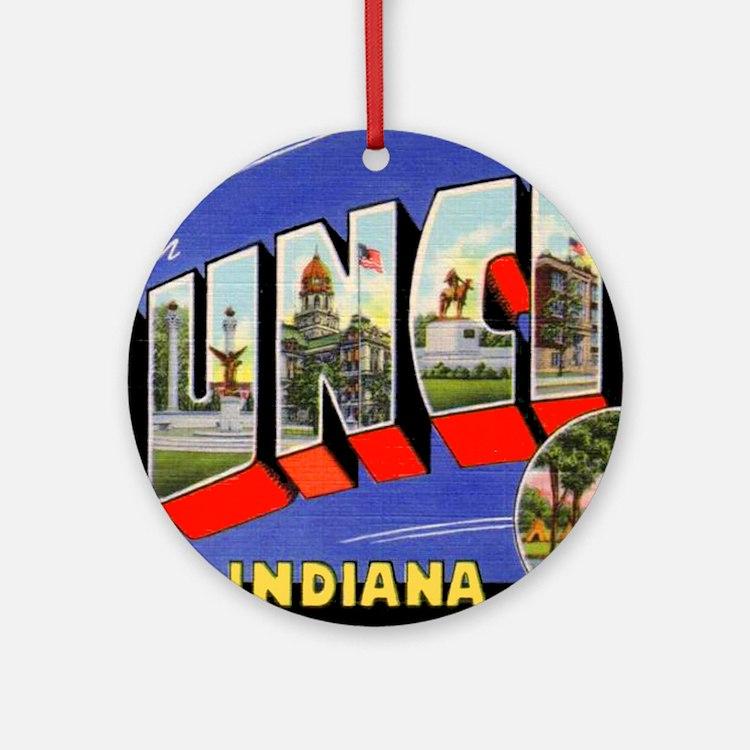 Muncie Indiana Greetings Ornament (Round)