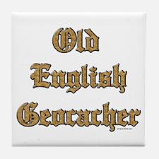 Old English Geocacher Tile Coaster