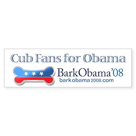 Bark Obama bumper sticker CUBS FANS FOR OBAMA