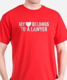 My Heart Belongs to a Lawyer T-Shirt