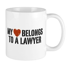 My Heart Belongs to a Lawyer Mug