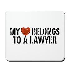 My Heart Belongs to a Lawyer Mousepad
