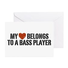 My Heart Belongs to a Bass Player Greeting Cards (