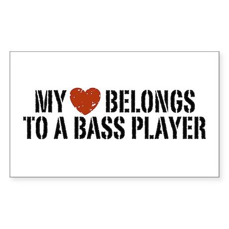 My Heart Belongs to a Bass Player Sticker (Rectang