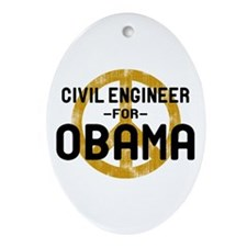 Civil Engineer for Obama Oval Ornament