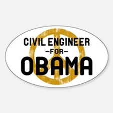 Civil Engineer for Obama Oval Decal