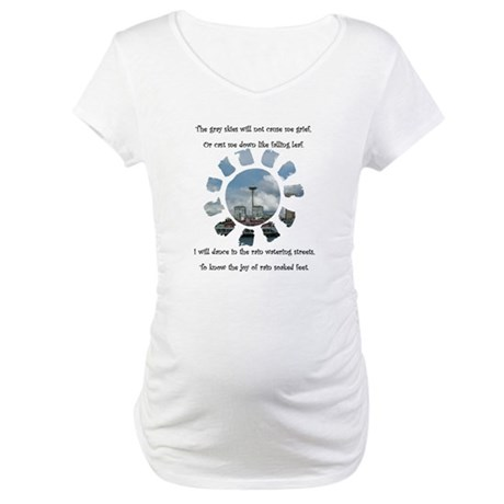 Rain in Seattle Poetry Maternity T-Shirt