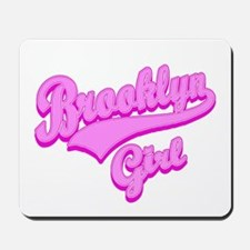 Brooklyn Girl Mousepad