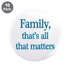 """Family Matters 3.5"""" Button (10 pack)"""