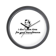I Don't Have Time Wall Clock