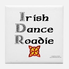 Irish Dance Roadie - Tile Coaster