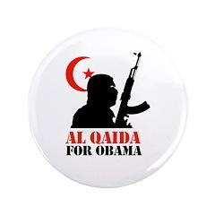 """Al Qaida for Obama 3.5"""" Button"""