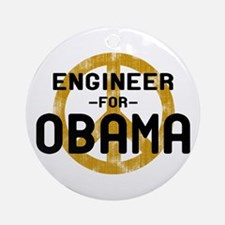 Engineer for Obama Ornament (Round)