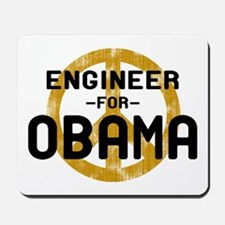 Engineer for Obama Mousepad