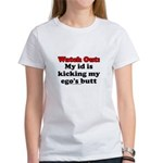 My Id Is Kicking My Ego's But Women's T-Shirt