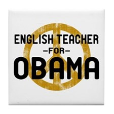 English Tchr for Obama Tile Coaster