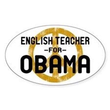 English Tchr for Obama Oval Decal